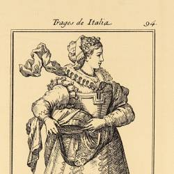 Outfit and ornaments of the farmers and artisans women of Parma