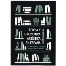 Teoría y literatura artística en España. Revisión historiográfica y estudiosContemporáneos.
