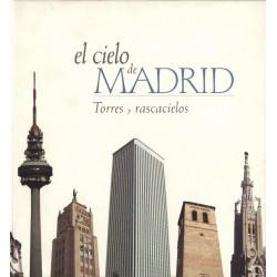 El cielo de Madrid, torres y rascacielos