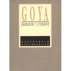 Goya, grabador y litógrafo: repertorio bibliográfico
