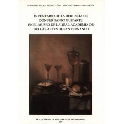 Inventario de la herencia de Don Fernando Guitarte en el Museo de la Real Academia de Bellas Artes de San Fernando Madrid