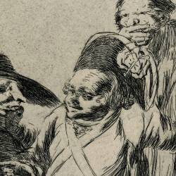 You understand?... well, as I say... eh! Look out! otherwise... (Caprichos Plate 76)