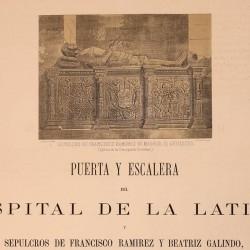 Door and staircase of Latina's hospital. Tombs of Francisco Ramírez and Beatriz Galindo in the Concepción Gerónima Monastery