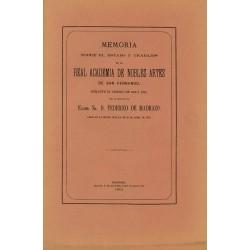 Memoria sobre el estado y trabajos de la Real Academia de Nobles Artes de San Fernando durante el trienio de 1868 a 1871.