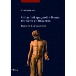 Gli artisti spagnoli a Roma tras Sette e Ottocento