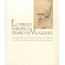 El dibujo europeo en tiempo de Velázquez. A propósito del retrato del Cardenal Borja
