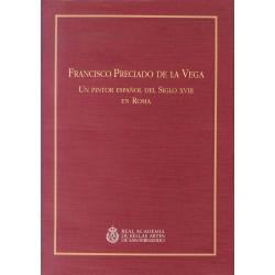 Francisco Preciado de la Vega. Un pintor español del siglo XVIII en Roma