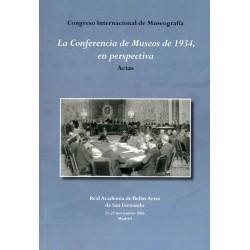 Actas. Congreso Internacional de Museografía. La Conferencia de Museos de 1934,en perspectiva
