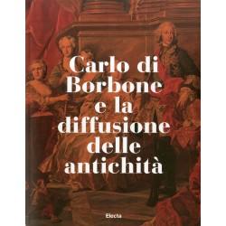 Carlo di Borbone e la diffussione delle Antichità