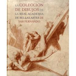 La colección de dibujos de la Real Academia de Bellas Artes de San Fernando